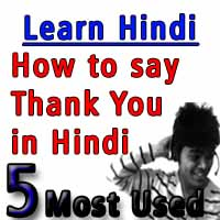 How to say thank you in Hindi – Learn Hindi Most Used Phrases – 5