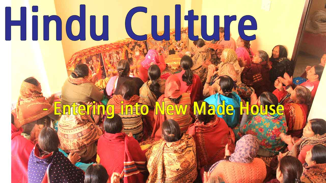 Hindu Culture of Entering into a New Made House