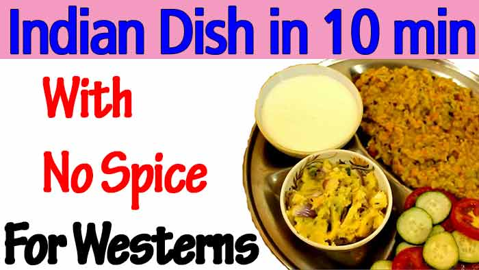 How to Cook A Tasty Indian Food (Dish) in 10 Minutes Without Spices